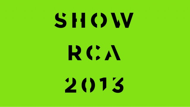 Royal College of Art | Show RCA 2013